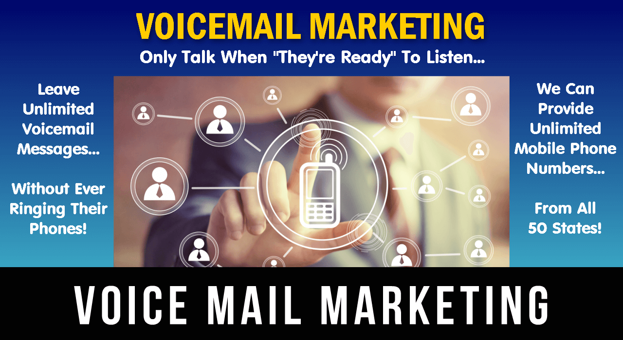 "Voicemail Marketing-Only Talk When ""They're Ready"" To Listen..."