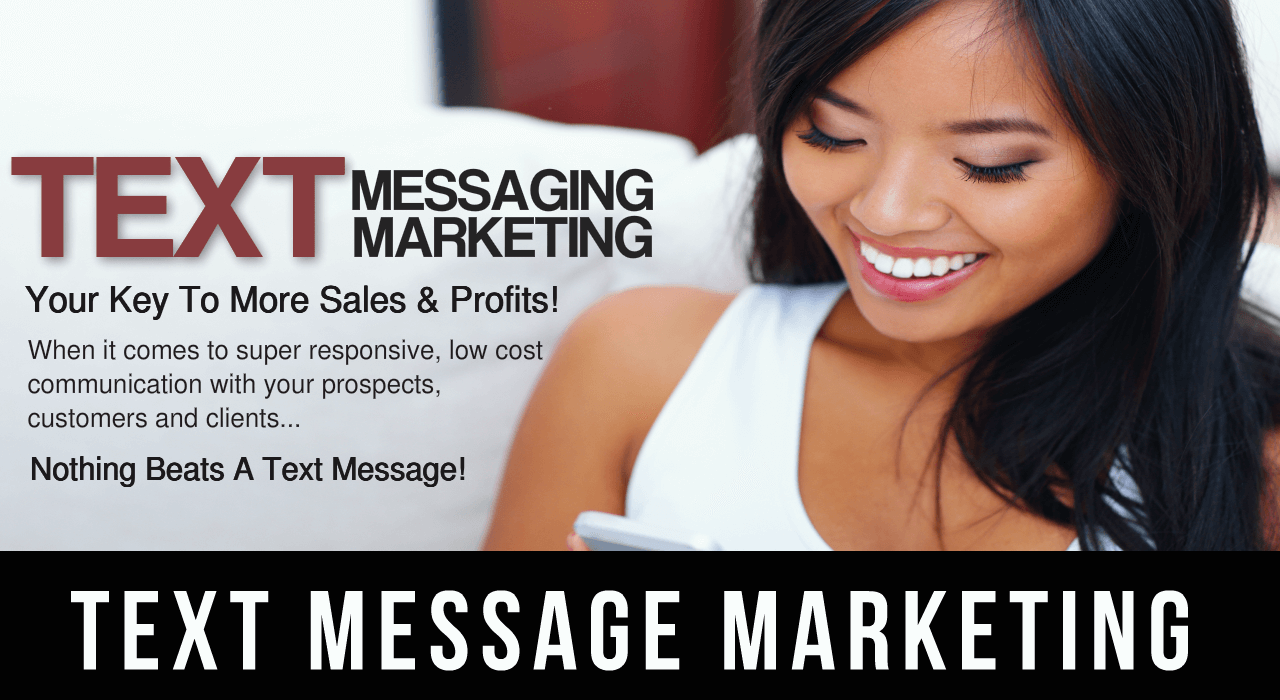 Text Messaging Marketing-Your Key To More Sales & Profits!